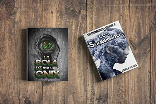 La bola de ónix & Los Sombrífagos (Vol.I/II. de la