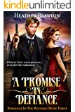 A Promise in Defiance: Romance in the Rockies Book 3