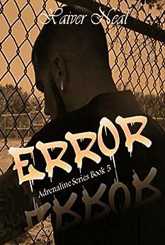Error (Adrenaline Series Book 5) by [Neal, Xavier]