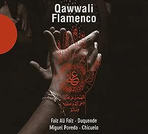 Qawwali - Flamenco: Faiz Ali Faiz, Duquende: Amazon.es: Música