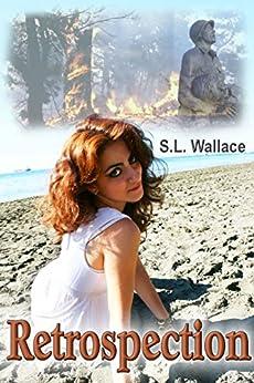 Retrospection by [Wallace, S. L.]