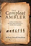 The Compleat Ambler: A Hiker's Notebook about the