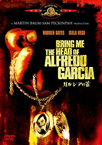 Bring Me The Head Of Alfredo Garcia [DVD]