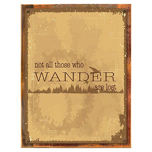 Wood-Framed Not All Who Wander Are Lost Metal Sign, Motivational Rules to Live By, Positi… on reclaimed, rustic wood For Sale