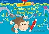 Monkey in the Story Tree, Rozanne Lanczak Williams, 1591982820