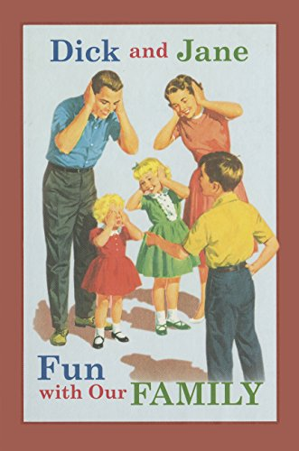 Family Fun Book - Dick and Jane Fun with Our Family