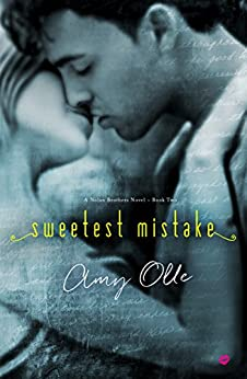 Sweetest Mistake (A Nolan Brothers Series Novel Book 2) by [Olle, Amy]