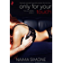 Only For Your Touch (The Lick Series Book 2)