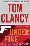 Tom Clancy Under Fire (Thorndike Press Large Print Basic: Jack Ryan Jr.)