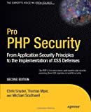 Pro PHP Security, Chris Snyder and Thomas Myer, 1430233184
