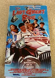 Last Great Ride [VHS]