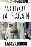 Anxiety Girl Falls Again: (Sadie Valentine - Book 2)