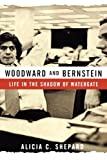 """Woodward and Bernstein - Life in the Shadow of Watergate"" av Alicia C Shepard"