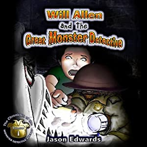 Will Allen and the Great Monster Detective Audiobook