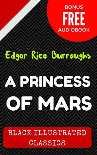 A Princess Of Mars By Edgar Rice Burroughs Illustrated Bonus
