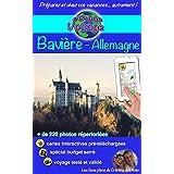 eGuide Voyage: Bavière: châteaux et merveilles de la nature (French Edition)