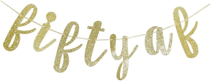 Fifty AF Banner, Gold Glitter Sign for Men/Women's 50th Birthday/Anniversary Party Decors Supplies