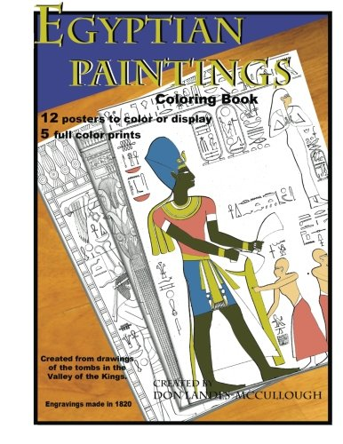 Egyptian Paintings Coloring Book: 16 Posters to color or display. 5 full color pictures.