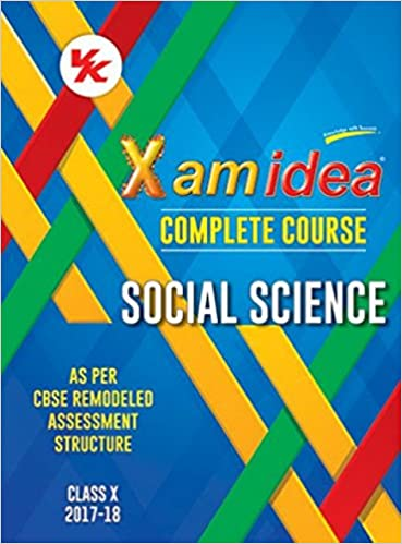Xam Idea Complete Series Social Science Class 10 for 2018 Exam Old