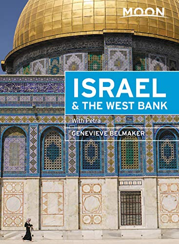 Moon Israel & the West Bank: With Petra (Travel Guide)...