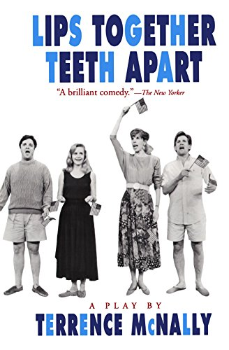 Lips Together, Teeth Apart: A Play (Drama, Plume) (Frankie & Johnny In The Clair De Lune)