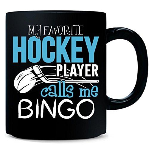 My Favorite Hockey Player Calls Me Bingo - Mug by My Family Tee