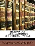 Historia Dos Estabelecimentos Scientificos, José Silvestre Ribeiro and Academia Das Ciências De Lisboa, 1148533524