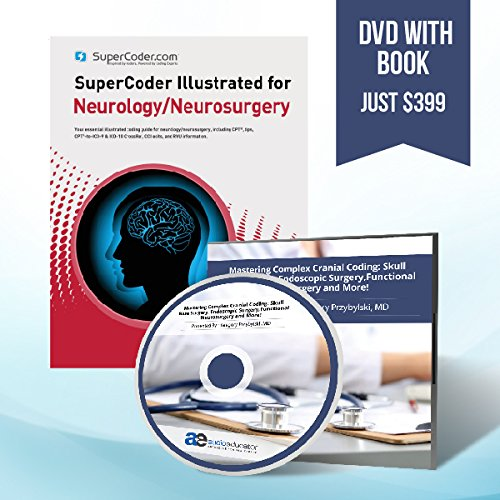 Training DVD - Mastering Complex Cranial Coding: Skull Base Surgery, Endoscopic Surgery, Functional Neurosurgery with SuperCoder Illustrated for Neurology/ Neurosurgery 2016
