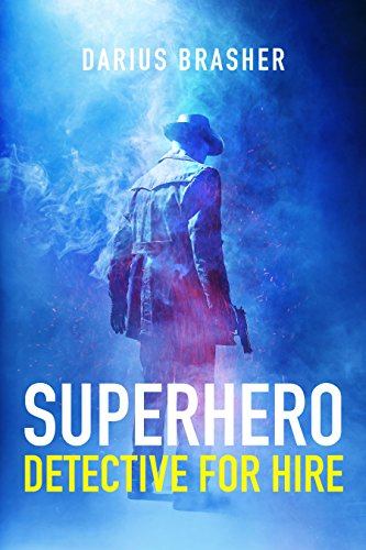 Superhero Detective For Hire: Superhero Detective Series, Book