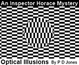 An Inspector Horace Mystery - Optical Illusions