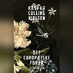 Det europæiske forår | Kaspar Colling Nielsen