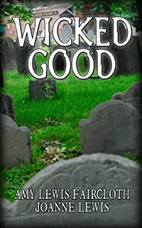 Wicked Good by Amy Lewis Faircloth ebook deal