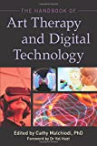 img - for The Handbook of Art Therapy and Digital Technology book / textbook / text book