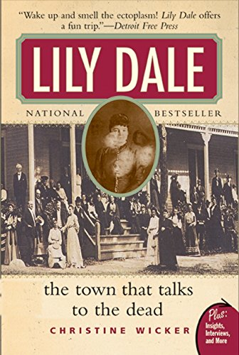 Dc Lily - Lily Dale: The Town That Talks to the Dead (Plus)