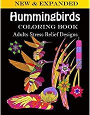 Hummingbirds coloring book: Adults Stress Relief Designs