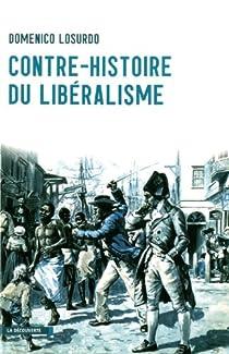 Contre histoire du libéralisme par Losurdo