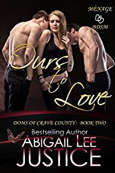Ours to Love (Doms of Crave County Book 2)
