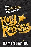 #2: Holy Rascals: Advice for Spiritual Revolutionaries