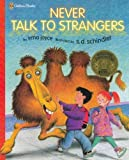 img - for Never Talk to Strangers (Family Storytime) by Irma Joyce (2000-02-15) book / textbook / text book