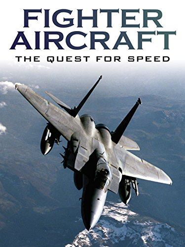 (Fighter Aircraft: The Quest For Speed)