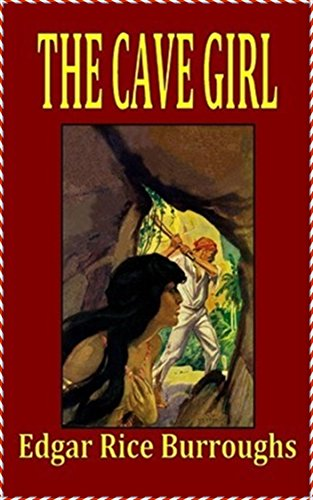 Cave Girl [Ignatius critical editions] (Annotated)
