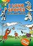 I Love Sports, Steven James Petruccio, 0486444775