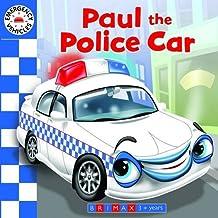 Emergency Vehicles: Paul the Police Car