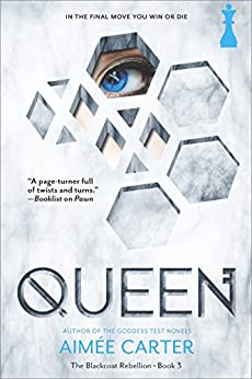 Queen (The Blackcoat Rebellion) by [Carter, Aimée]