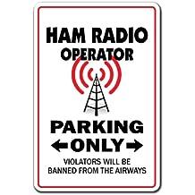 "HAM RADIO OPERATOR Parking Sign amateur QSL call shack| Indoor/Outdoor | 12"" Tall"