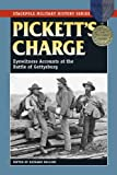 Pickett's Charge: Eyewitness Accounts by Richard Rollins front cover