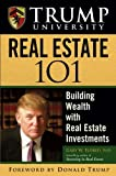img - for Trump University Real Estate 101: Building Wealth with Real Estate Investments book / textbook / text book