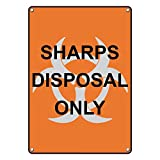 Weatherproof Plastic Vertical Sharps Disposal Only Sign with English Text and Symbol