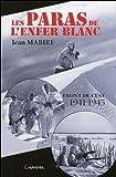 Les paras de l'enfer blanc - Front de l'est 1941-1945