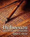 Hebrews: Discipleship Lessons